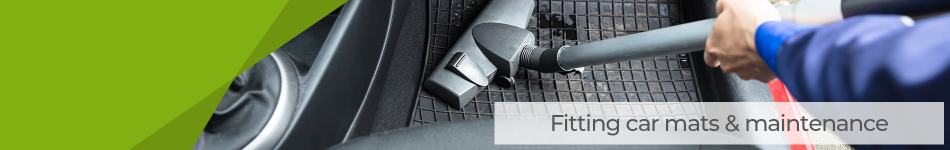 Fitting Car Mats & Maintenance